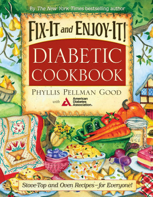 Fix It and Enjoy It Diabetic