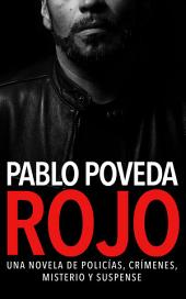 Rojo: Una novela de policías, crímenes, misterio y suspense
