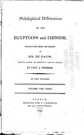 Philosophical Dissertations on the Egyptians and Chinese: Volume 1