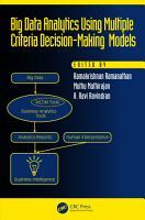 Big Data Analytics Using Multiple Criteria Decision Making Models PDF