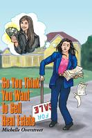 So You Think You Want to Sell Real Estate PDF