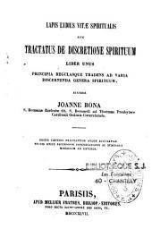 Lapis lydius vitae spiritualis sive Tractatus de discretione spirituum: Volume 1