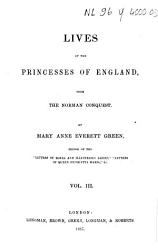 Lives of the Princesses of England  from the Norman Conquest PDF