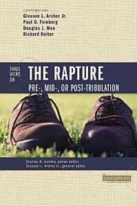 Three Views on the Rapture PDF