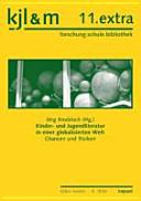 Kinder  und Jugendliteratur in einer globalisierten Welt PDF