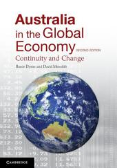 Australia in the Global Economy: Continuity and Change, Edition 2