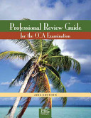 Professional Review Guide for the CCA Examination  2006 Edition