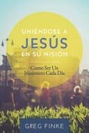 Joining Jesus on His Mission  Spanish Edition  PDF