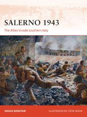 Salerno 1943: The Allies invade southern Italy
