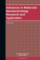 Advances in Molecular Nanotechnology Research and Application: 2012 Edition