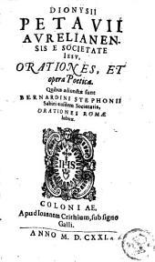 Orationes et opera poetica, quibus adjunctae sunt Bernardini Stephonii Sabini ejusdem Societatis, orationes Romae habitae
