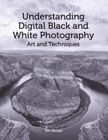 Understanding Digital Black and White Photography PDF