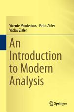 An Introduction to Modern Analysis