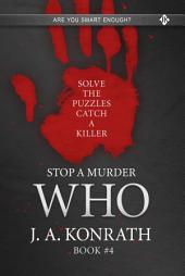 Stop A Murder - WHO