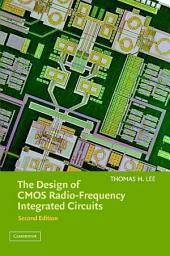 The Design of CMOS Radio-Frequency Integrated Circuits: Edition 2