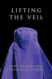 Lifting the Veil: Why They Hate Us
