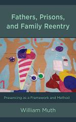 Fathers, Prisons, and Family Reentry