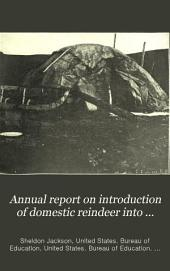 Annual Report on Introduction of Domestic Reindeer Into Alaska: Volume 15