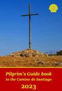 Year 2020 Pilgrim's Guidebook to the Camino de Santiago