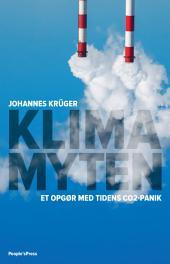 Klimamyten: Et opgør med tidens CO2-panik