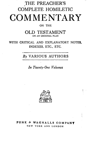 THE PREACHER S COMPLETE HOMILETIC COMMENTARY ON THE OLD TESTAMENT ON AN ORGINAL PLAN PDF