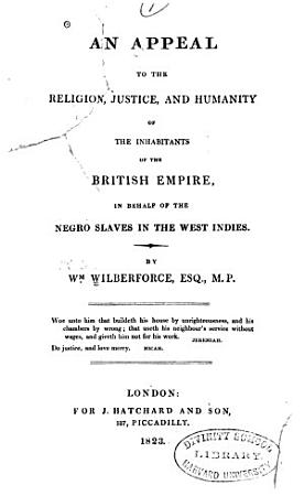 An Appeal to the Religion  Justice  and Humanity of the Inhabitants of the British Empire PDF