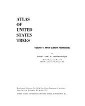 Atlas of United States Trees: Conifers and important hardwoods, by E.L. Little, Jr