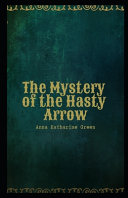 The Mystery of the Hasty Arrow Illustrated PDF