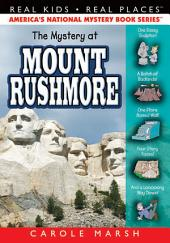 The Mystery at Mount Rushmore