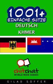 1001+ Einfache Sätze Deutsch - Khmer