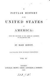 A popular history of the United States of America: Volume 2