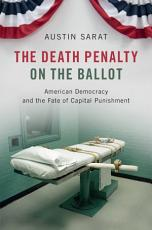 The Death Penalty on the Ballot PDF