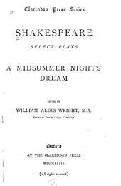 Select Plays: A midsummer night's dream