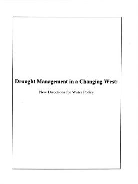 Drought Management in a Changing West PDF