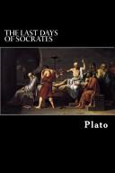 The Last Days of Socrates PDF