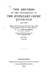 The Records of the Proceedings of the Justiciary Court, Edinburgh, 1661-1678: 1661-1669