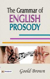 The Grammar of English Prosody