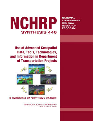 Use of Advanced Geospatial Data  Tools  Technologies  and Information in Department of Transportation Projects