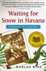 Waiting For Snow In Havana Book PDF