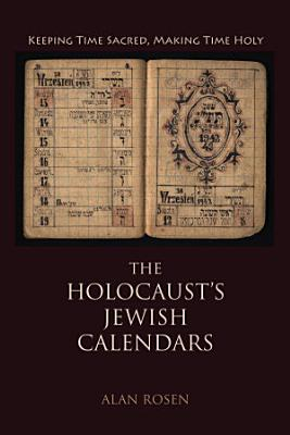 The Holocaust s Jewish Calendars PDF