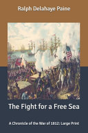 The Fight for a Free Sea PDF