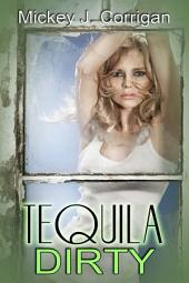 Tequila Dirty