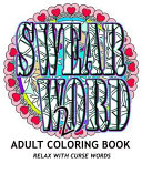 Swear Word 2 Adult Coloring Book Book