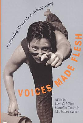 Voices Made Flesh