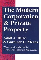 The Modern Corporation and Private Property: Edition 2