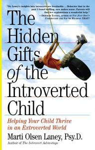 The Hidden Gifts of the Introverted Child Book
