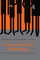 Crime and Crime Reduction PDF