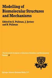 Modelling of Biomolecular Structures and Mechanisms: Proceedings of the Twenty-Seventh Jerusalem Symposium on Quantum Chemistry and Biochemistry Held in Jerusalem, Israel, May 23–26, 1994