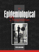 The Epidemiological Imagination