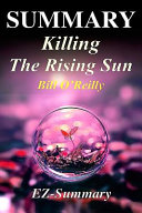 Summary   Killing the Rising Sun